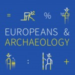 Europeans & Archaeology